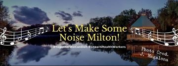 The header image for the 'Let's Make Some Noise Milton!' Facebook group.